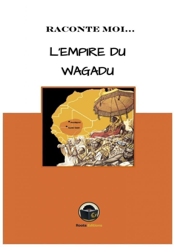 L´empire du Wagadu